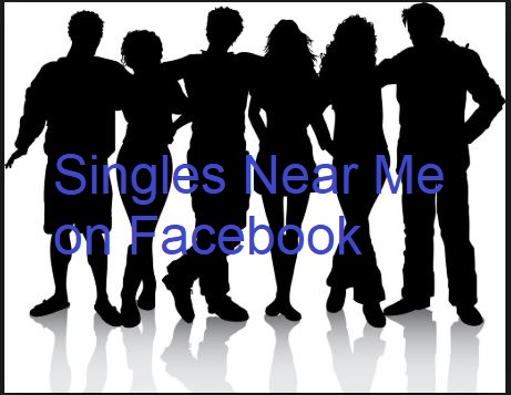 Singles Near Me on Facebook