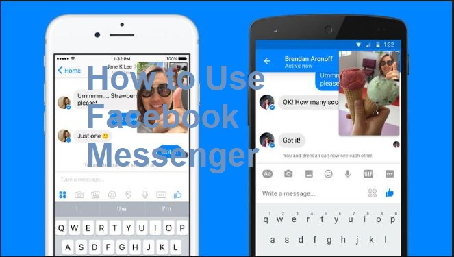 How to Use Facebook Messenger