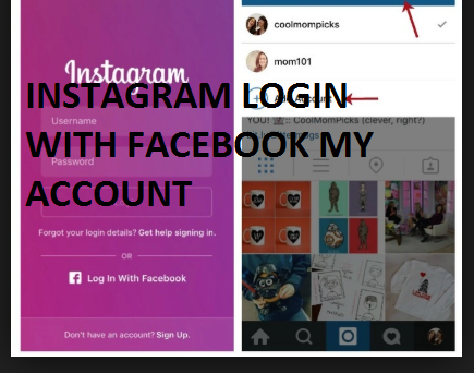 Instagram Login with Facebook My Account