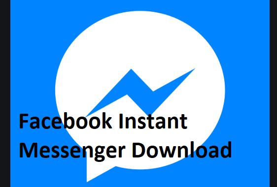 Facebook Instant Messenger Download