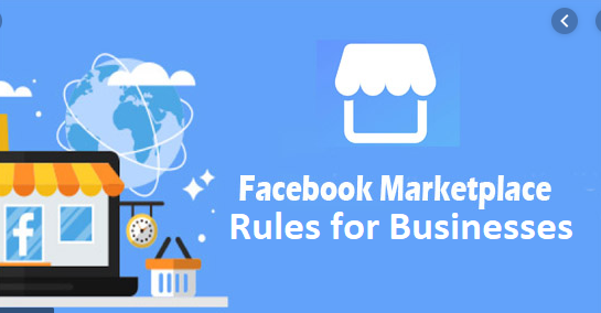 Facebook Marketplace Rules for Businesses