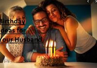 Birthday Ideas for Husband