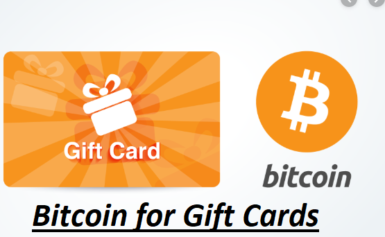 Bitcoin for Gift Cards