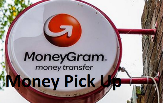 MoneyGram Pick Up