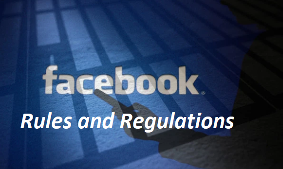 Facebook Rules and Regulations