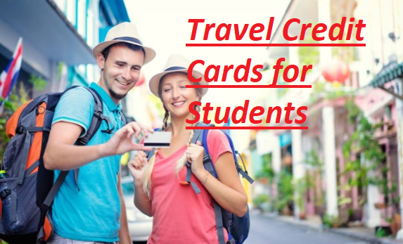 Travel Credit Cards for Student