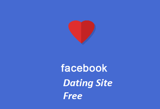 Facebook Dating Site Free