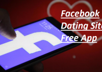 Facebook Dating Site Free App – Facebook Dating Site Free Near Me   Facebook Dating Site Free USA