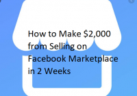 How to Make $2,000 from Selling on Facebook Marketplace in 2 Weeks