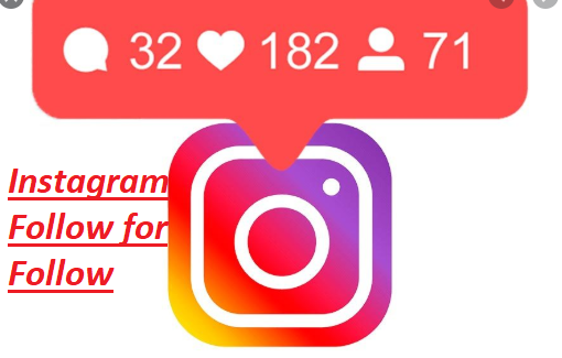 Instagram Follow for Follow – Instagram Follow for Follow Groups | Instagram Followers Increase