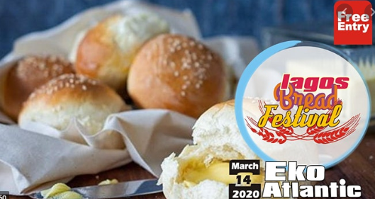Lagos Bread Festival 2020 Tickets, Sat, Mar 14 @ 7:00 AM
