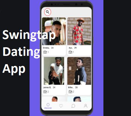 Swingtap Dating App – Amazing Nigerian Dating App