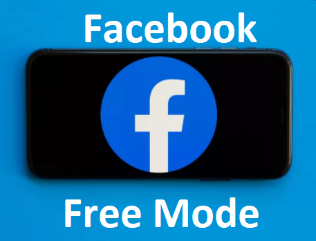 Activate (Enable) Facebook Free Mode – Facebook Free Mode   Free Mode Settings on Facebook