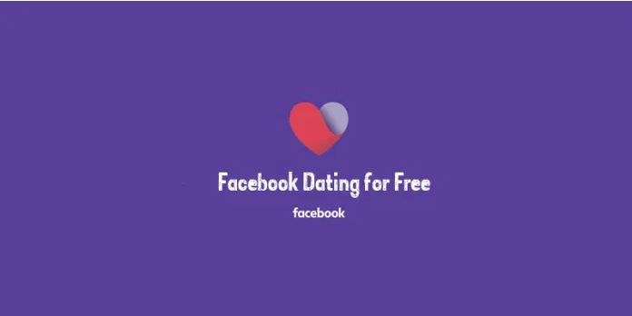 Free Facebook Dating for Every Single
