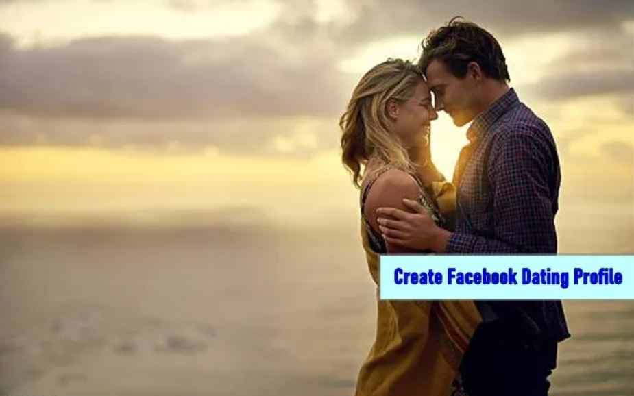 How to Create a Facebook Dating Profile